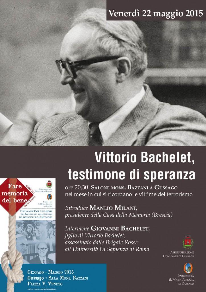 Memoria memoria del bene Vittorio Bachelet, testimone di speranza
