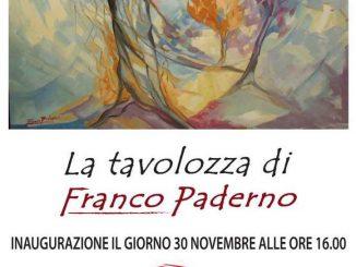 """Mostra """"La tavolozza di Franco Paderno"""" novembre 2019"""